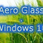 「Windows 10」において「Aero Glass」を有効化する方法について